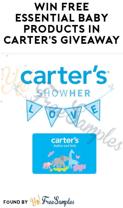 Win FREE Essential Baby Products in Carter's Giveaway