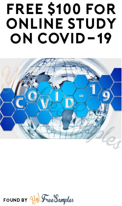 FREE $100 for Online Study on COVID-19 (Must Apply)