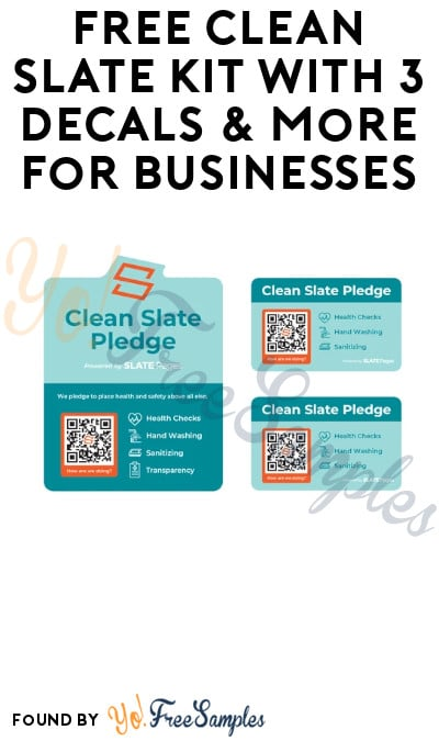 FREE Clean Slate Kit with 3 Decals & More for Businesses (Code Required)