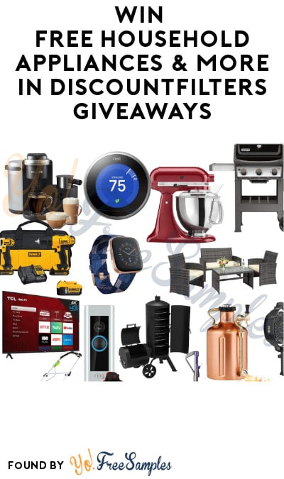 Win FREE Household Appliances & More in DiscountFilters Giveaway
