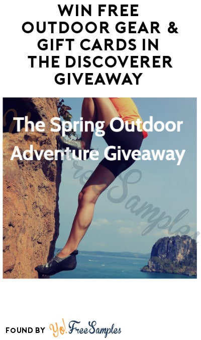 Win FREE Outdoor Gear & Gift Cards in The Discoverer Giveaway