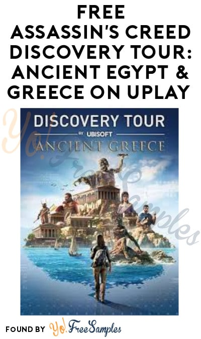 FREE Assassin's Creed Discovery Tour: Ancient Egypt & Greece on Uplay (Ubisoft Account Required)