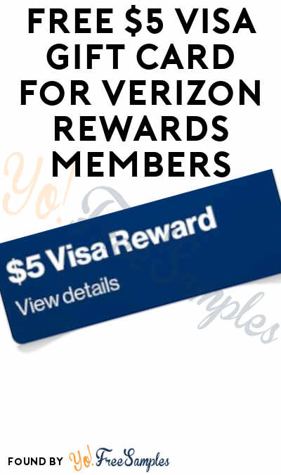 FREE $5 VISA Gift Card For Verizon Rewards Members