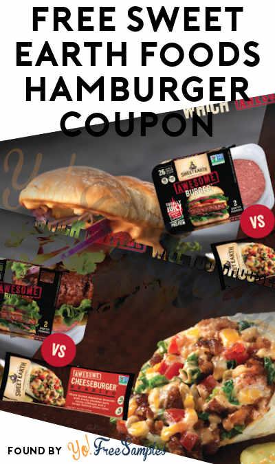 FREE Sweet Earth Foods Hamburger Coupon