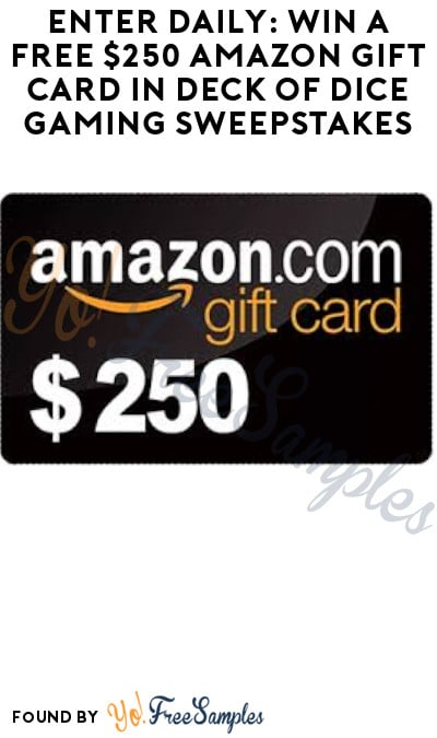 Enter Daily: Win FREE $250 Amazon Gift Card in Deck of Dice Gaming Sweepstakes