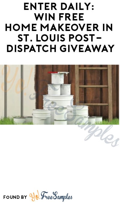 Enter Daily: Win FREE Home Makeover in St. Louis Post-Dispatch Giveaway