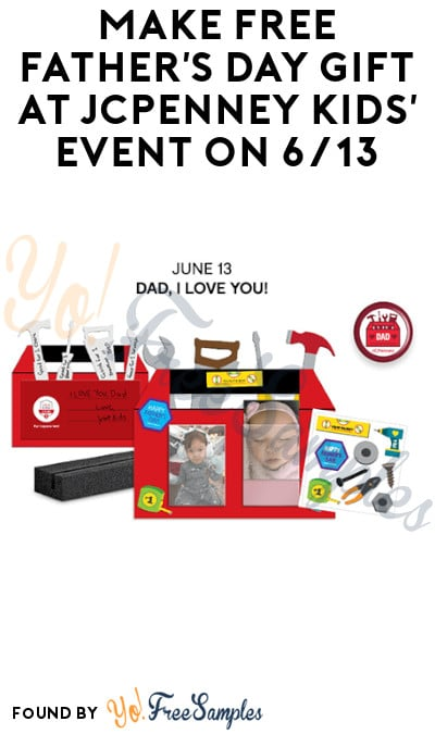 Make FREE Father's Day Gift at JCPenney Kids' Event on 6/13