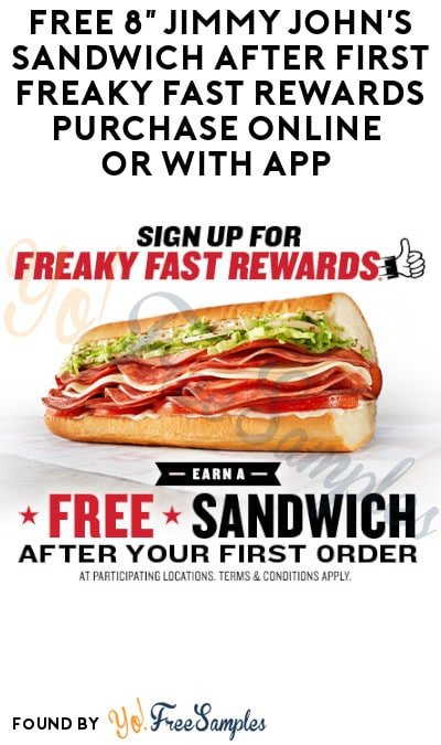 FREE 8″ Jimmy John's Sandwich after First Freaky Fast Rewards Purchase Online or with App (Required)