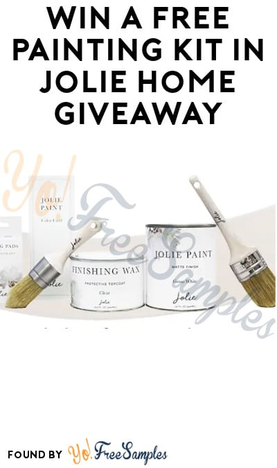 Win a FREE Painting Kit in Jolie Home Giveaway