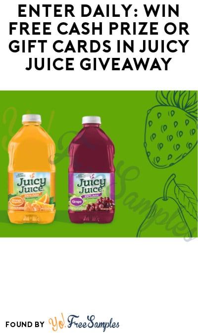 Enter Daily: Win FREE Cash Prize or Gift Cards in Juicy Juice Giveaway