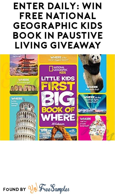 Enter Daily: Win FREE National Geographic Kid's Book in Pausitive Living Giveaway