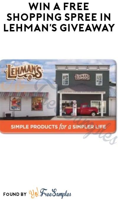 Win a FREE Shopping Spree in Lehman's Giveaway