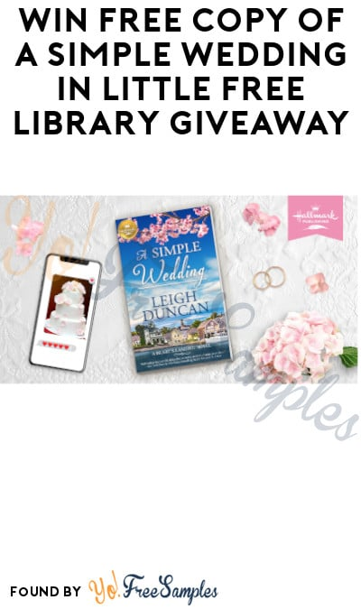 Win FREE Copy of A Simple Wedding in Little Free Library Giveaway