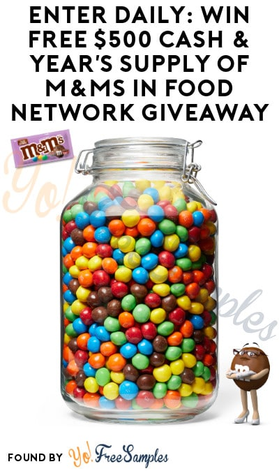 Enter Daily: Win FREE $500 Cash & Year's Supply of M&Ms in Food Network Giveaway