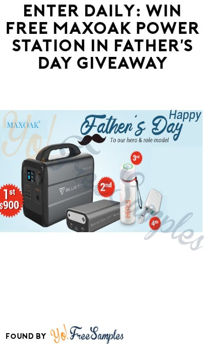 Enter Daily: Win Free Maxoak Power Station in Father's Day Giveaway