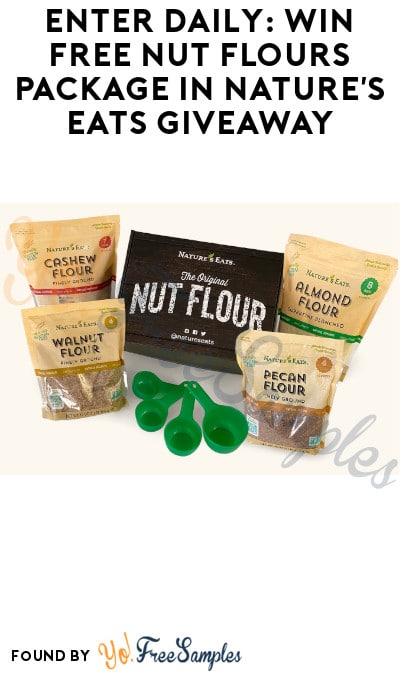 Enter Daily: Win FREE Cash & Nut Flours Package in Nature's Eats Giveaway (Ages 21 & Older + Instagram Required)