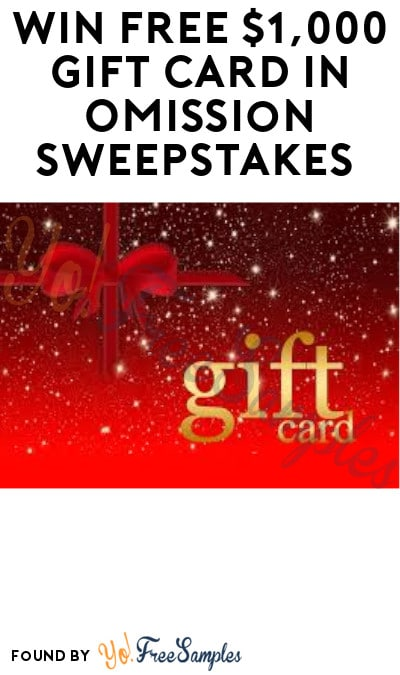 Win FREE $1,000 Gift Card in Omission Sweepstakes (Ages 21 & Older Only)