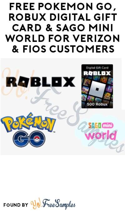 FREE Pokémon Go, Robux Digital Gift Card & Sago Mini World for Verizon & Fios Customers