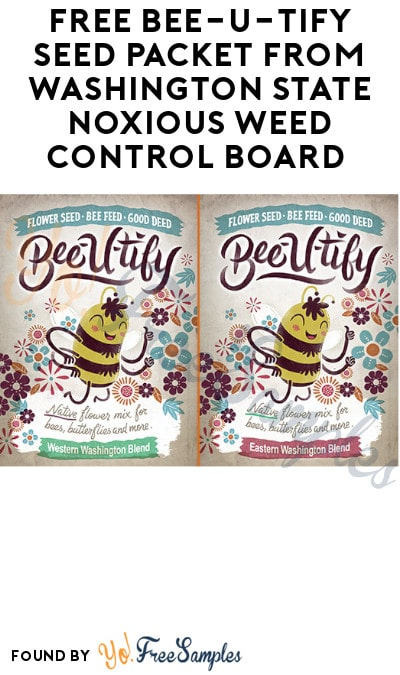 FREE Bee-U-Tify Seed Packet from Washington State Noxious Weed Control Board (Washington Only)