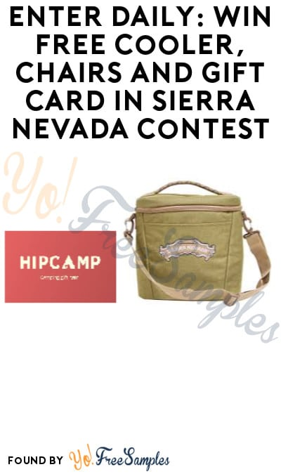 Enter Daily: Win FREE Cooler, Chairs and Gift Card in Sierra Nevada Contest (Ages 21 & Older Only + Photo Required)