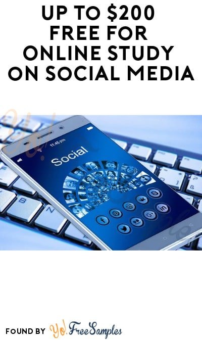 Up to $200 FREE for Online Study on Social Media (Must Apply)