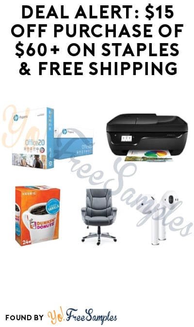DEAL ALERT: $15 Off Purchase of $60+ on Staples & FREE Shipping