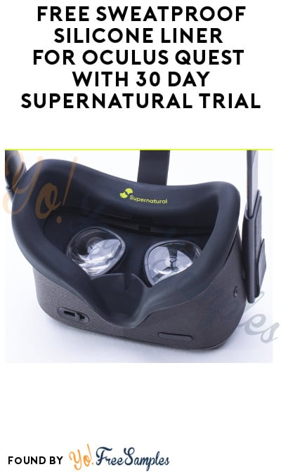 FREE Sweatproof Silicone Liner for Oculus Quest with 30 Day Supernatural Trial (Credit Card Required)