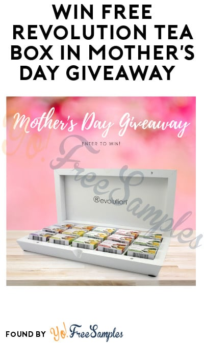 Win FREE Revolution Tea Box in Mother's Day Giveaway