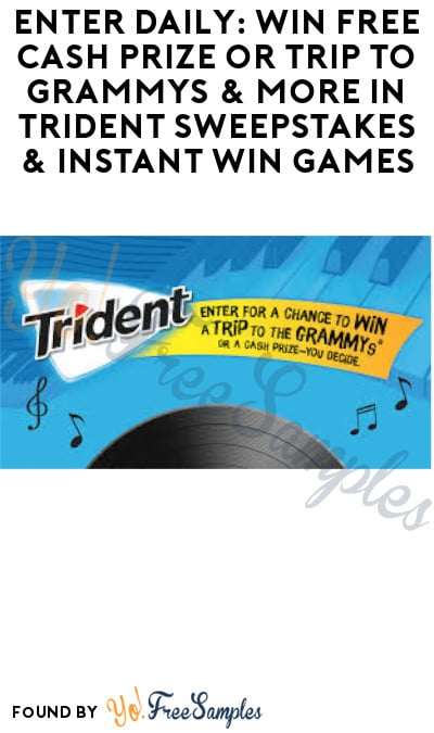 Enter Daily: Win FREE Cash Prize or Trip to Grammys & More in Trident Sweepstakes & Instant Win Games