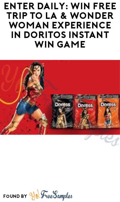 Enter Daily: Win FREE Trip to LA & Wonder Woman Experience in Doritos Instant Win Game