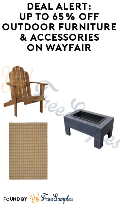 DEAL ALERT: Up to 65% Off Outdoor Furniture & Accessories on Wayfair