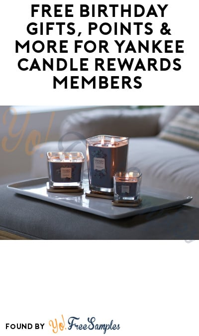 FREE Birthday Gifts, Points & More for Yankee Candle Rewards Members