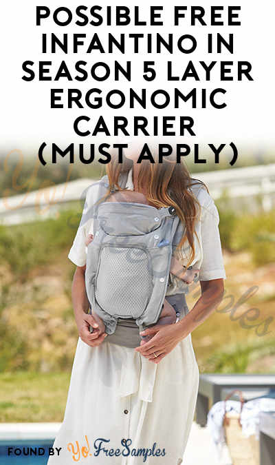 Possible FREE Infantino In Season 5 Layer Ergonomic Carrier (Must Apply)