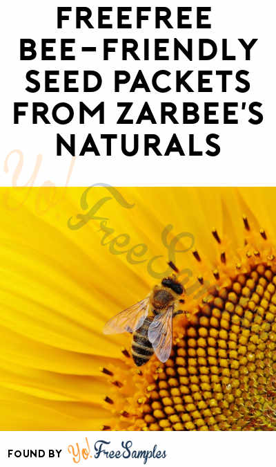 FREE Bee-Friendly Seed Packets from Zarbee's Naturals