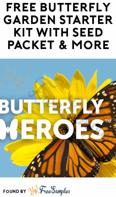 FREE Butterfly Garden Starter Kit With Seed Packet & More