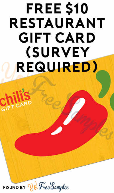 FREE $10 Chili's Restaurant Gift Card (Survey Required)