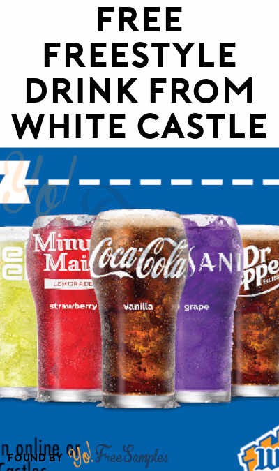 FREE Freestyle Drink From White Castle