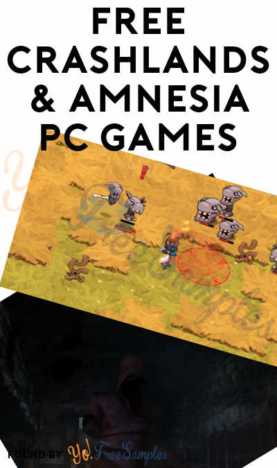 FREE Crashlands & Amnesia: The Dark Descent PC Game From Epic Games (Account Required)