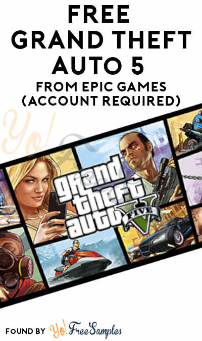 FREE Grand Theft Auto 5 PC Game From Epic Games (Account Required)