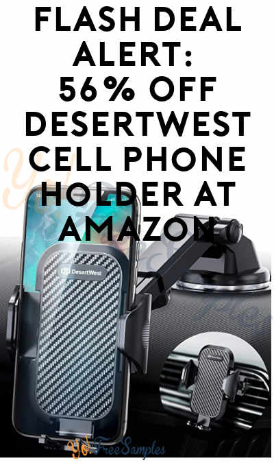 FLASH DEAL ALERT: 56% OFF DesertWest Cell Phone Holder At Amazon