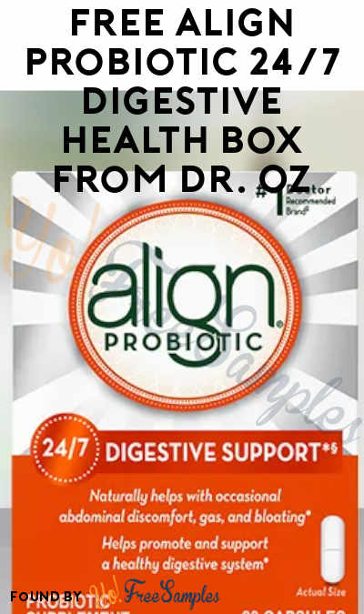 FREE Align Probiotic 24/7 Digestive Health Box From Dr. Oz At 12PM EST / 11AM CST / 9AM PST On January 26th 2021