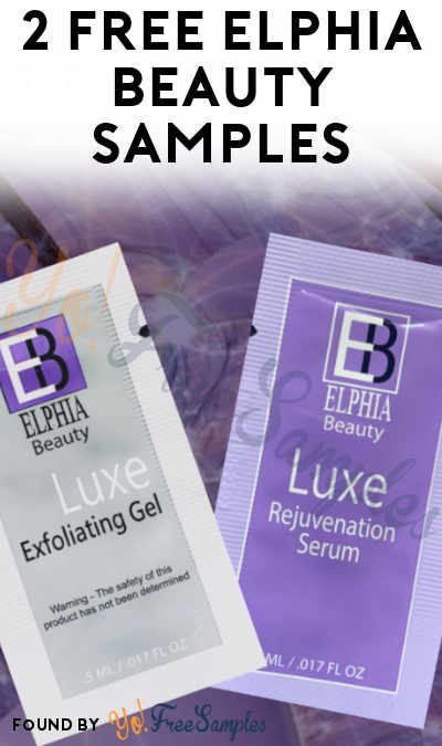 2 FREE Elphia Beauty Samples