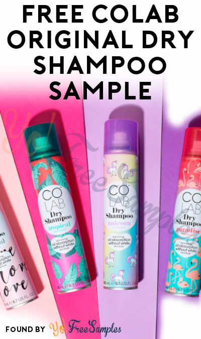 FREE COLAB Original Dry Shampoo Sample (Instagram Required)
