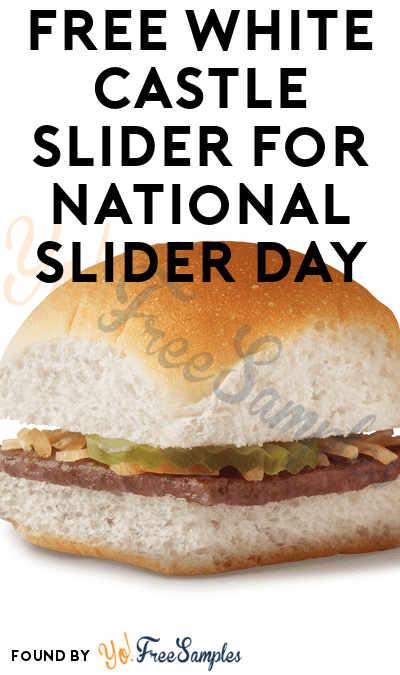 FREE White Castle Slider For National Slider Day