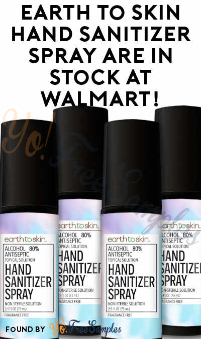Earth to Skin Hand Sanitizer Spray Are In Stock At Walmart!