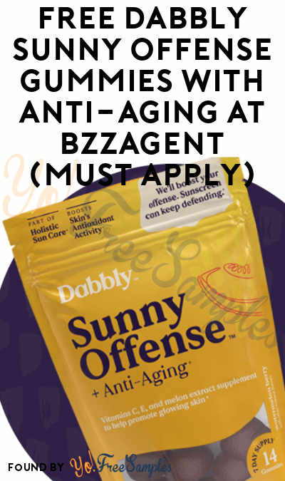 FREE Dabbly Sunny Offense Gummies With Anti-Aging At BzzAgent (Must Apply)