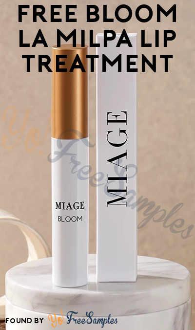 FREE Full-Size BLOOM La Milpa Lip Treatment