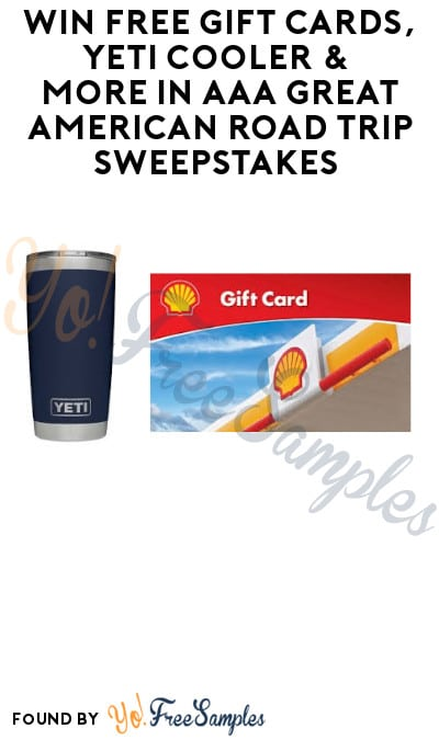 Win FREE Gift Cards, Yeti Cooler & More in AAA Great American Road Trip Sweepstakes (Select States + Ages 20 & Older Only)