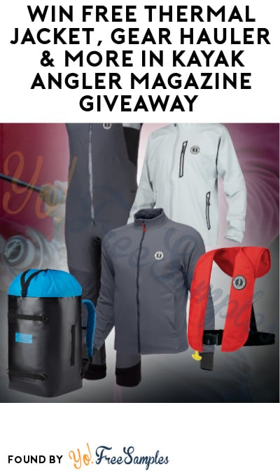 Win FREE Thermal Jacket, Gear Hauler & More in Kayak Angler Magazine Giveaway