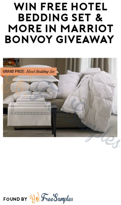 Win FREE Hotel Bedding Set & More in Marriot Bonvoy Giveaway (Ages 21 & Older Only)